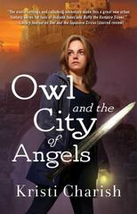 Owl and the City of Angels 1st Edition 9781501122101 150112210X