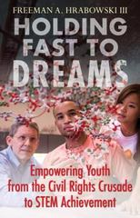 Holding Fast to Dreams 1st Edition 9780807052440 0807052442
