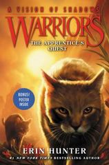 Warriors: a Vision of Shadows #1: the Apprentice's Quest 1st Edition 9780062386373 0062386379