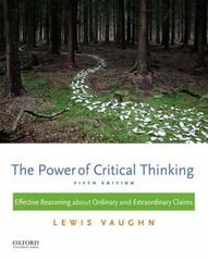 The Power of Critical Thinking 5th Edition 9780199385423 0199385424