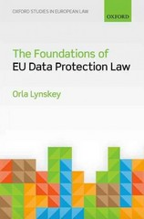 The Foundations of EU Data Protection Law 1st Edition 9780191028069 0191028061