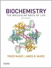 Biochemistry: The Molecular Basis of Life 6th Edition 9780190603564 0190603569