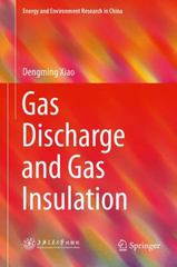 Gas Discharge and Gas Insulation 1st Edition 9783662480410 3662480417