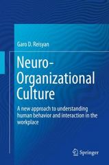 Neuro-Organizational Culture 1st Edition 9783319221472 3319221477