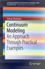 Continuum Modeling 1st Edition 9783319221328 3319221329