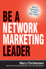 Be a Network Marketing Leader 1st Edition 9780814436837 0814436838