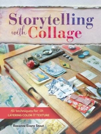 Storytelling with Collage 1st Edition 9781440340505 1440340501