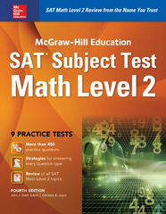 McGraw-Hill Education SAT Subject Test Math Level 2 4th Ed. 4th Edition 9781259583728 1259583724