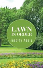 Lawn in Order 1st Edition 9781504918398 1504918398