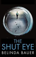 The Shut Eye 1st Edition 9780802124852 0802124852