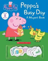Peppa's Busy Day Magnet Book (Peppa Pig) 1st Edition 9780545925457 0545925452