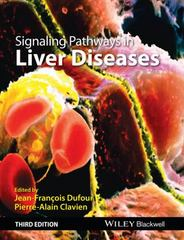Signaling Pathways in Liver Diseases 3rd Edition 9781118663394 111866339X