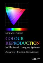 Colour Reproduction in Electronic Imaging Systems 1st Edition 9781119021766 1119021766