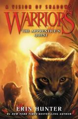 Warriors: a Vision of Shadows #1: the Apprentice's Quest 1st Edition 9780062386380 0062386387