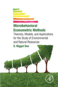 Microbehavioral Econometric Methods 1st Edition 9780128041567 0128041560