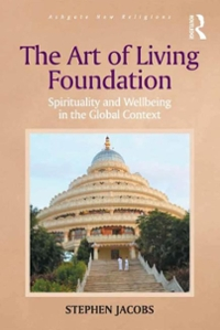 The Art of Living Foundation 1st Edition 9781472412683 1472412680
