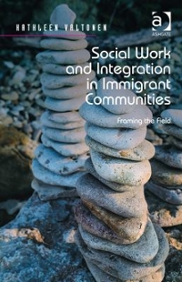 Social Work and Integration in Immigrant Communities 1st Edition 9781317053385 1317053389