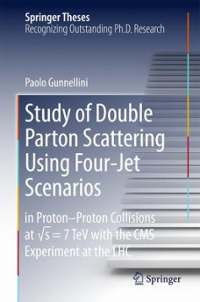 Study of Double Parton Scattering Using Four-Jet Scenarios 1st Edition 9783319222134 3319222139
