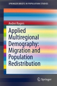 Applied Multiregional Demography: Migration and Population Redistribution 1st Edition 9783319223179 3319223178