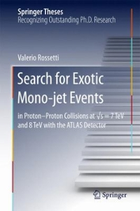 Search for Exotic Mono-jet Events 1st Edition 9783319222257 3319222252
