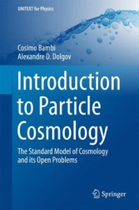 Introduction to Particle Cosmology 1st Edition 9783662480779 3662480778