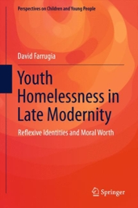 Youth Homelessness in Late Modernity 1st Edition 9789812876843 9812876847