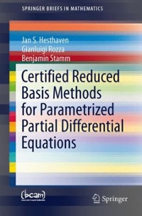 Certified Reduced Basis Methods for Parametrized Partial Differential Equations 1st Edition 9783319224701 3319224700
