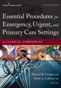 Essential Procedures for Emergency, Urgent, and Primary Care Settings, Second Edition 2nd Edition 9780826171764 0826171761
