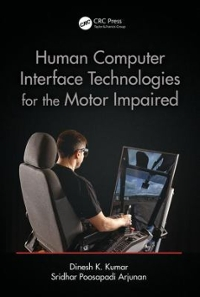 Human–Computer Interface Technologies for the Motor Impaired 1st Edition 9781482262667 1482262665