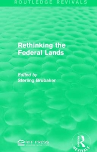 Rethinking the Federal Lands 1st Edition 9781138119987 1138119989