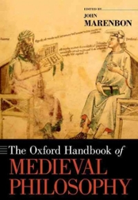 The Oxford Handbook of Medieval Philosophy 1st Edition 9780190246976 0190246979