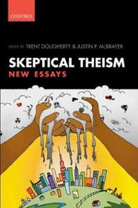 Skeptical Theism 1st Edition 9780198757399 0198757395