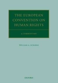The European Convention on Human Rights 1st Edition 9780191066764 0191066761