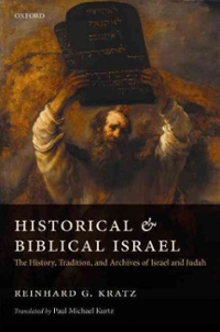 Historical and Biblical Israel 1st Edition 9780198728771 0198728778