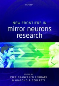 New Frontiers in Mirror Neurons Research 1st Edition 9780191509681 019150968X