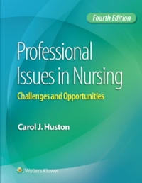 Professional Issues in Nursing 4th Edition 9781496334398 1496334396