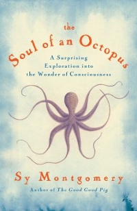 The Soul of an Octopus 1st Edition 9781451697728 1451697724