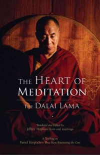 The Heart of Meditation 1st Edition 9781559394536 1559394536