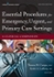 Essential Procedures for Emergency, Urgent, and Primary Care Settings, Second Edition