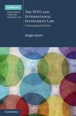 The WTO and International Investment Law 1st Edition 9781107009707 1107009707