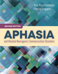Aphasia and Related Neurogenic Communication Disorders 2nd Edition 9781284103694 1284103692