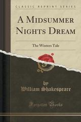 A Midsummer Nights Dream 1st Edition 9781330385487 1330385489