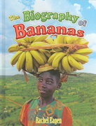The Biography of Bananas 0 9780778724834 0778724832