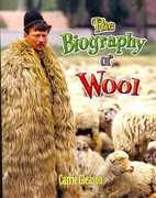 The Biography of Wool 0 9780778725329 0778725324