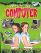 Inventing the Computer 0 9780778728382 0778728382