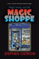 Magic Irving and His Magic Shoppe 1st Edition 9781491769232 1491769238