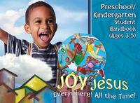 Vacation Bible School (VBS) 2016 Joy in Jesus Preschool/Kindergarten Student Handbook (Ages 3-5) 1st Edition 9781501810527 1501810529