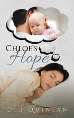 Chloe's Hope 1st Edition 9781504919326 1504919327