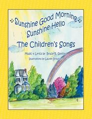 The Children's Songs 1st Edition 9781504916554 1504916557