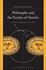 Philosophy and the Puzzles of Hamlet 1st Edition 9781501317286 1501317288